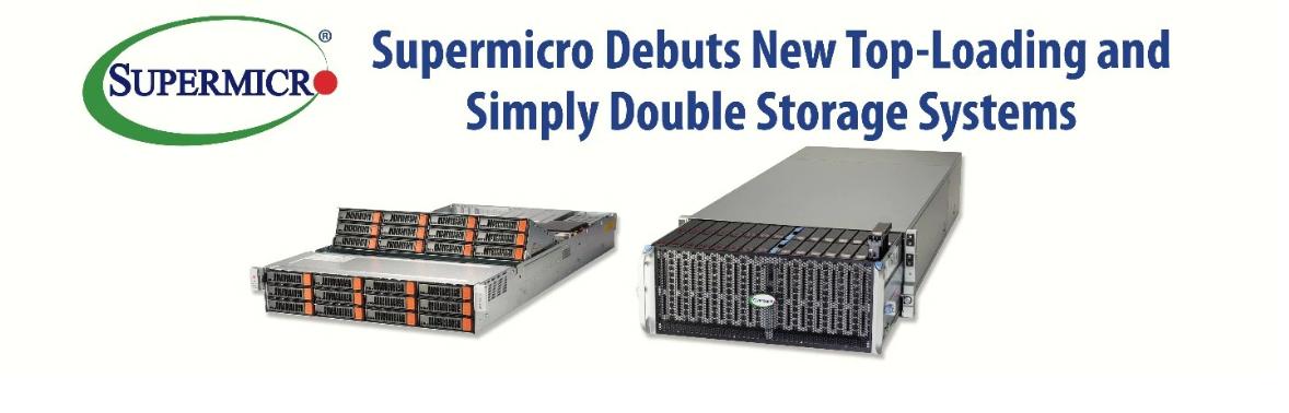 Supermicro представляет новые системы хранения с верхней загрузкой