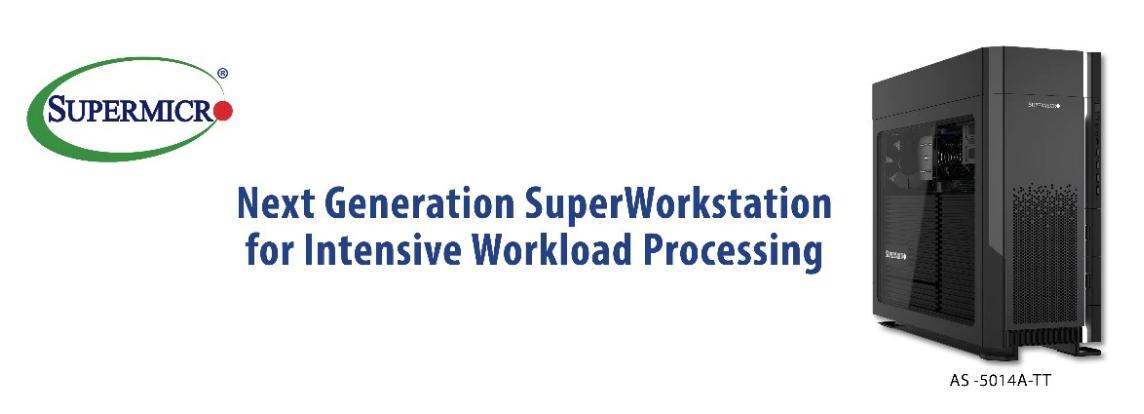 Supermicro представляет первую в отрасли 64-ядерную рабочую станцию